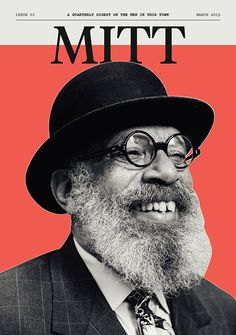 MITT (March 2015) no. 1  This publication cover appeals to me on a minimalistic level. I like how the model's hat ever so slightly overlaps the 'I' and the 'T'.