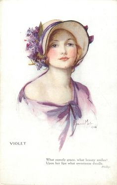"""Flower Maidens: Violet ~ Marjorie Mostyn postcard """"What comely grace, what beauty smiles! Upon her lips what sweetness dwells. ~ Phillips"""