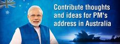PM invites ideas and thoughts for his forthcoming visit to Australia