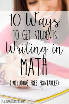 This post shares 10 ways to get your students writing in math class…and enjoying it! There are several free printables on this post.