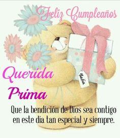 Feliz Cumple Prima Feliz Cumpleaños Birthday Wishes Happy