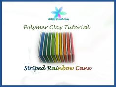 Polymer Clay Tutorial - Striped Rainbow Cane - Lesson #20 - YouTube