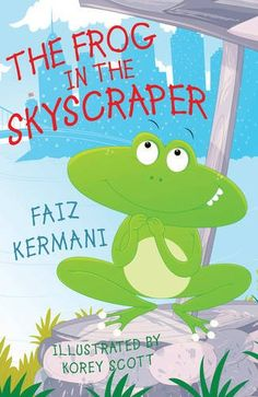 ReviewKermaniTheFrogInTheSkyscraper — Book By Book Publicity