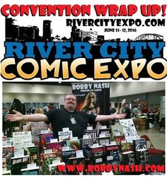 I posted the wrap up and photos from the weekend's River City Comic expo at www.bobbynash.com. Please swing by and take a look.