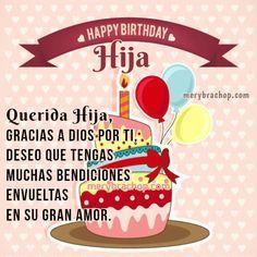 tarjeta cumpleaños para mi hija Happy Birthday Pictures, Happy Birthday Quotes, Happy Birthday Wishes, Birthday Greetings, Happy Day, Happy Mothers Day, Happy Birthday Daughter, Get Well Cards, Religious Quotes
