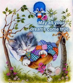 May all your dreams come true... cat / kitten in hammock sleeping. Mouse and bird with flowers