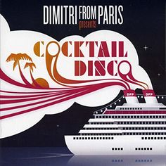 disco cocktail compiled by dimitri from paris  Various Artists (2017) is Available For Free ! Download here at http://ift.tt/2iNFLXz and discover more awesome music albums !