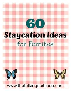 Check out this MASSIVE list of staycation ideas for families. Locals from 60 cities around the USA have put together their favorite activities for kids. You won't want to miss this roundup of articles!