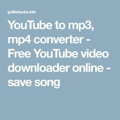 YouTube to mp3, mp4 converter - Free YouTube video downloader online - save song Youtube Songs, Free Youtube, Save Video, Local Seo, Yoga For Weight Loss, Download Video, Business Website, Fitness Tracker, Lifehacks