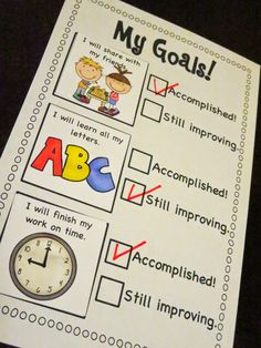 Different goals can be set as they are being accomplished. This can either be for the whole class and posted on the wall or for individuals in their own notebooks.