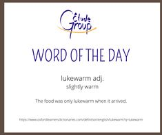 Lukewarm is that temperature, often referring to water, which is between cold and warm. You wouldn't say it's cold, but then you wouldn't say it's warm either. The word is not used to refer to the temperature outdoors, however. Can you think of anything else you could describe as lukewarm? #esl #efl #tesol #tefl #english #anglais #motdujour #wordoftheday #elearning #englishtips English Tips, Learn English, Word Of The Day, Esl, Thinking Of You, Outdoors, Warm, Sayings, Learning