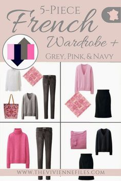 The French 5-Piece Wardrobe + A Common Capsule Wardrobe: Shades of Pink, Navy and Grey