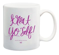 Relax and treat yo'self. 11 ounces white ceramic coffee mug royal purple hand lettering text on both sides microwave safe dishwasher safe (with mild detergent) perfect for those celebrating birthdays, accomplishing goals, & even yourself Ashley Brooke Designs, Purple Hands, Fancy Houses, Novelty Mugs, Birthday Wishlist, Makeup Addict, White Ceramics, Hand Lettering