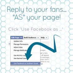 Reply to your Facebook fans AS your Facebook fan page! Go to Edit Page > Use Facebook as Page.     Easy peasy ;)