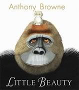 Little Beauty (Book) : Browne, Anthony : When a gorilla who knows sign language tells his keepers that he is lonely, they bring him a very special friend. King Kong, Hans Christian, Anthony Browne, Learn To Sign, Album Jeunesse, Tiny Cats, Beauty Book, Children's Picture Books, Children's Literature