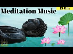 Relaxing Meditation Music for Study , Increase Brain Power , Focus on Work 15 Min - YouTube