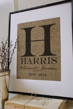 Personalized Burlap Print. Great for wedding gift, engagement gift, anniversary gift! by MyAdobeCottage on Etsy https://www.etsy.com/listing/96974895/personalized-burlap-print-great-for