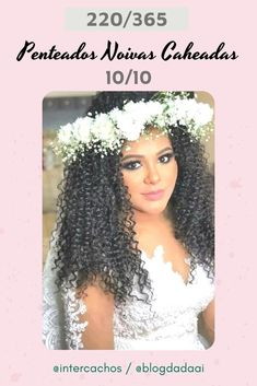 Penteados para Noivas Caheadas & Crespas #penteadosparanoivas #noivascacheadaseCrespas Curly, Up Dos, Engagement, Tips