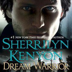 Dream Warrior by sherrilyn kenyon - Dark Hunter Series Book #17