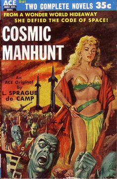 Uncredited artist, Cosmic Manhunt by L. Sprague de Camp. (New York: Ace Books, 1954)