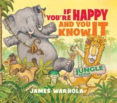 """If You're Happy and You Know It"" by James Warhola"