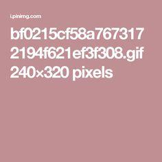bf0215cf58a7673172194f621ef3f308.gif 240×320 pixels