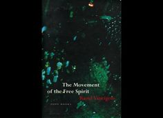 "The Movement of the Free Spirit"" by Raoul Vaneigem"