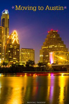 Ready to move to #Texas? Saddle up and prep for your move to #Austin!