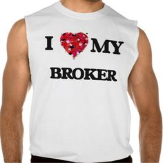 I love my Broker Sleeveless Tees Tank Tops
