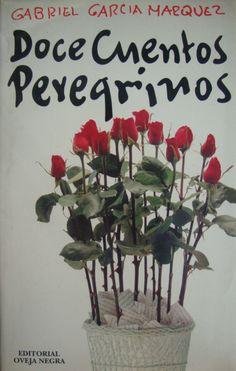 doce cuentos peregrinos - Gabo