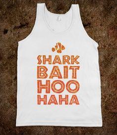 Shark Bait Hoo Haha - Fashionista - Skreened T-shirts, Organic Shirts, Hoodies, Kids Tees, Baby One-Pieces and Tote Bags Custom T-Shirts, Organic Shirts, Hoodies, Novelty Gifts, Kids Apparel, Baby One-Pieces | Skreened - Ethical Custom Apparel