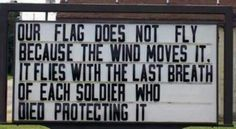Our USA Flag - God Bless America & every soldier who has fought to protect us & our freedoms! Thank You to all our Military -- Both Past & Present. Fallen Heroes, Be My Hero, Real Hero, Military Love, Military Quotes, Military Honors, Military Brat, Army Quotes, Military Girlfriend