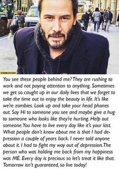 Keanu Reeves Sad, Keanu Reeves Quotes, Motivational Quotes, Inspirational Quotes, Tragedy Quotes, Us, Keeanu Reeves, Kindness Of Strangers, Live Today