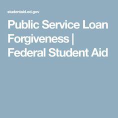 Public Service Loan Forgiveness   Federal Student Aid
