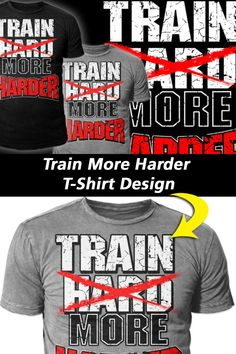 T Shirt Design Template, Train Hard, Funny Tshirts, Shirt Designs, Ads, Inspired, Fitness, Mens Tops, Stuff To Buy