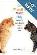 Cat Wrangling Made Easy: Maintaining Peace and Sanity in Your Multicat Home: Dusty Rainbolt: Amazon.com: Books #cats