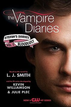 The Vampire Diaries : Stefan's Diaries #2: Bloodlust by L. J. Smith; Kevin Williamson; Julie Plec (Paperback): Booksamillion.com: Books