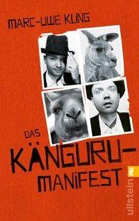 Das Känguru-Manifest Der Die Känguru Chroniken zweiter Teil