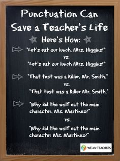 Punctuation Can Save a Teacher's Life