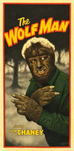 Universal Classic Monsters Poster Art : The Wolfman, 1941 by Arthur K. Classic Movie Posters, Classic Horror Movies, Horror Movie Posters, Movie Poster Art, Classic Films, Print Poster, Retro Horror, Horror Icons, Vintage Horror
