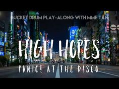 High Hopes by Panic! At the Disco - Bucket Drum Play-Along Bucket Drumming, High Hopes, Panic! At The Disco, Brain Breaks, Elementary Music, Music Classroom, Too Cool For School, Music Lessons, Music Education