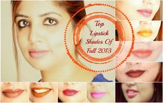 Do you guys get confused like me after looking at endless palette of lipstick shades in beauty shop. To end this dilemma , I have got eight top lipstick shades after scrutinising runway trends for fall/winter 2013.  http://www.spiceupboringlife.com/2013/11/top-lipstick-shades-of-fallwinter-2013.html