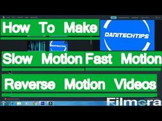How To Make a Slow Motion,Fast Motion and Reverse Motion Video In Wonder...