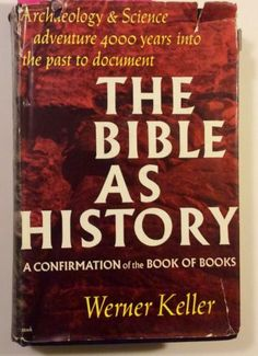 The Bible As History:A Confirmation of the Book of Books by Werner Keller... - http://books.goshoppins.com/history/the-bible-as-historya-confirmation-of-the-book-of-books-by-werner-keller/