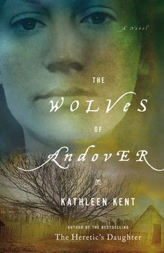 The Traitor's Wife: Kathleen Kent (also publised as The Wolves of Andover) is the prequel to Kathleen Kent's The Heretic's Wife. This is the story of how Martha Allen became the wife of Thomas Carrier (Morgan) and gives the reader a more detailed history of Thomas's past. Kent has a way of weaving words that keeps me drawn in and wanting to know what will happen. It's been a while since I read something from colonial history and I enjoyed this one very much.