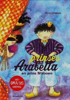 Prinses Arabella en prins Mimoen - Mylo Freeman. Alle prinsessen willen trouwen met prins Mimoun!