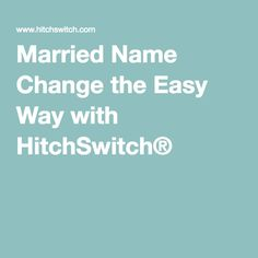 Change Your Name After Marriage  Change And Weddings