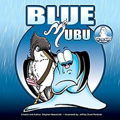 #Book Review of #BlueMubu from #ReadersFavorite - https://readersfavorite.com/book-review/blue-mubu  Reviewed by Alyssa Elmore for Readers' Favorite  Blue Mubu by Stephen Nawotniak is book three in the Mubu series. It is a wonderfully illustrated book written for all ages. Mubu the morph is sad. He has been living under a storm cloud for almost a week, with neither a smile nor a chuckle. Everyone has moments of sadness and despair. Mubu teaches us that the key to our present...
