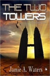 The Two Towers by Jamie A. Waters - Temporarily FREE! @OnlineBookClub