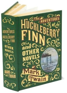 Beautiful Books: The Adventures of Huckleberry Finn and Other Novels (Barnes & Noble Leatherbound Classics)